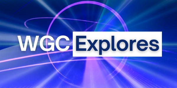 WGC Explores
